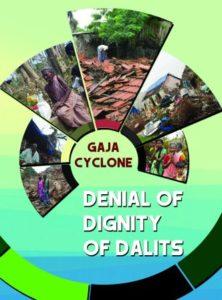 Denial of Dignity of Dalits – GAJA CYCLONE